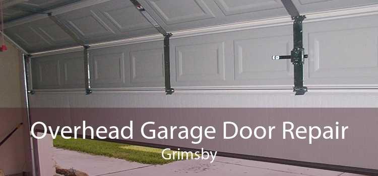Overhead Garage Door Repair Grimsby